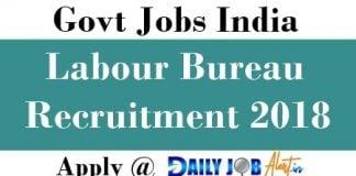 Labour Bureau Recruitment 2018