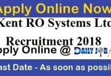 Kent RO Systems Ltd Recruitment 2018