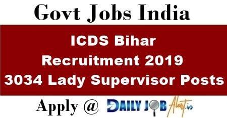 ICDS Bihar Recruitment 2019 - Daily Job Alert 2019-20